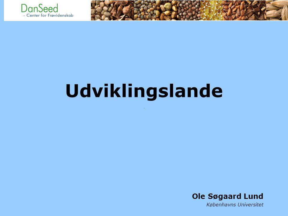 Udviklingslande Ole Søgaard Lund Københavns Universitet