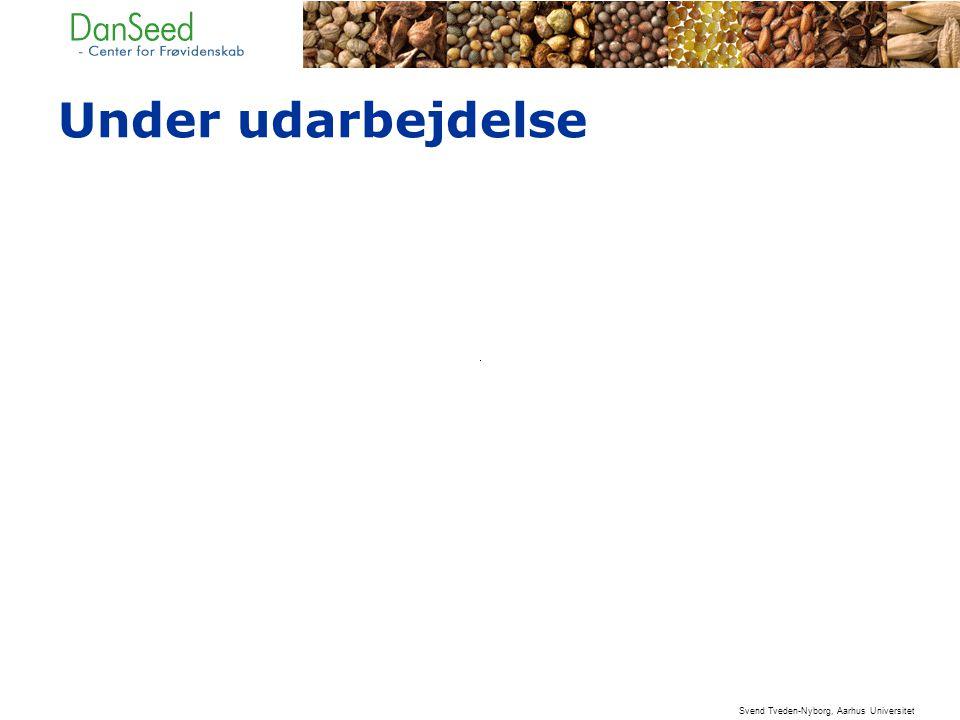 Under udarbejdelse Svend Tveden-Nyborg, Aarhus Universitet