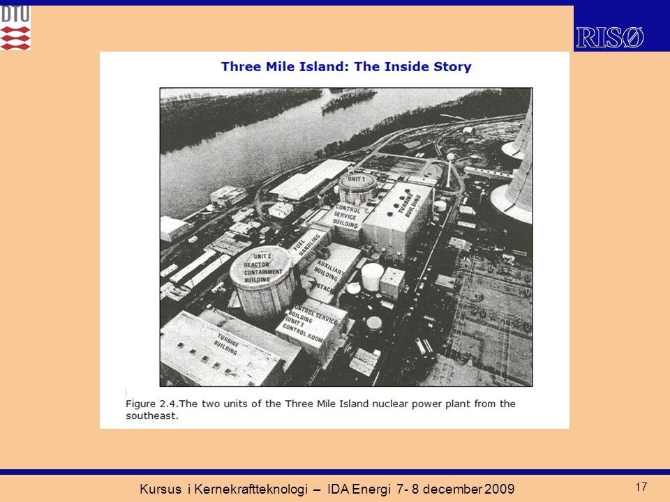 Kursus i Kernekraftteknologi – IDA Energi 7- 8 december 2009 17