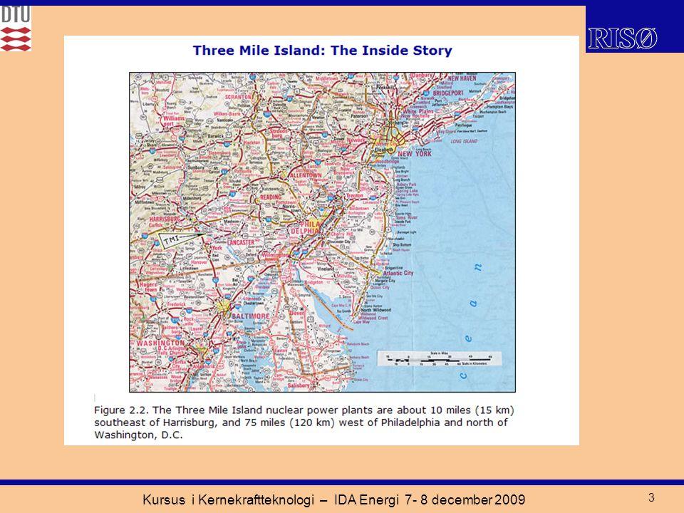 Kursus i Kernekraftteknologi – IDA Energi 7- 8 december 2009 3