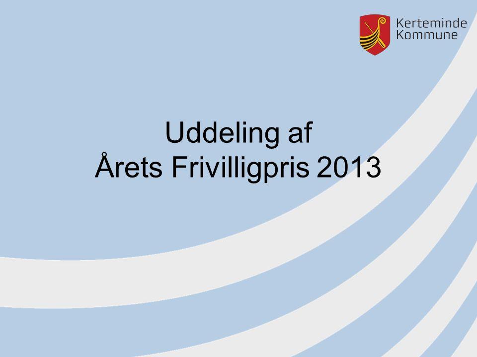 Uddeling af Årets Frivilligpris 2013