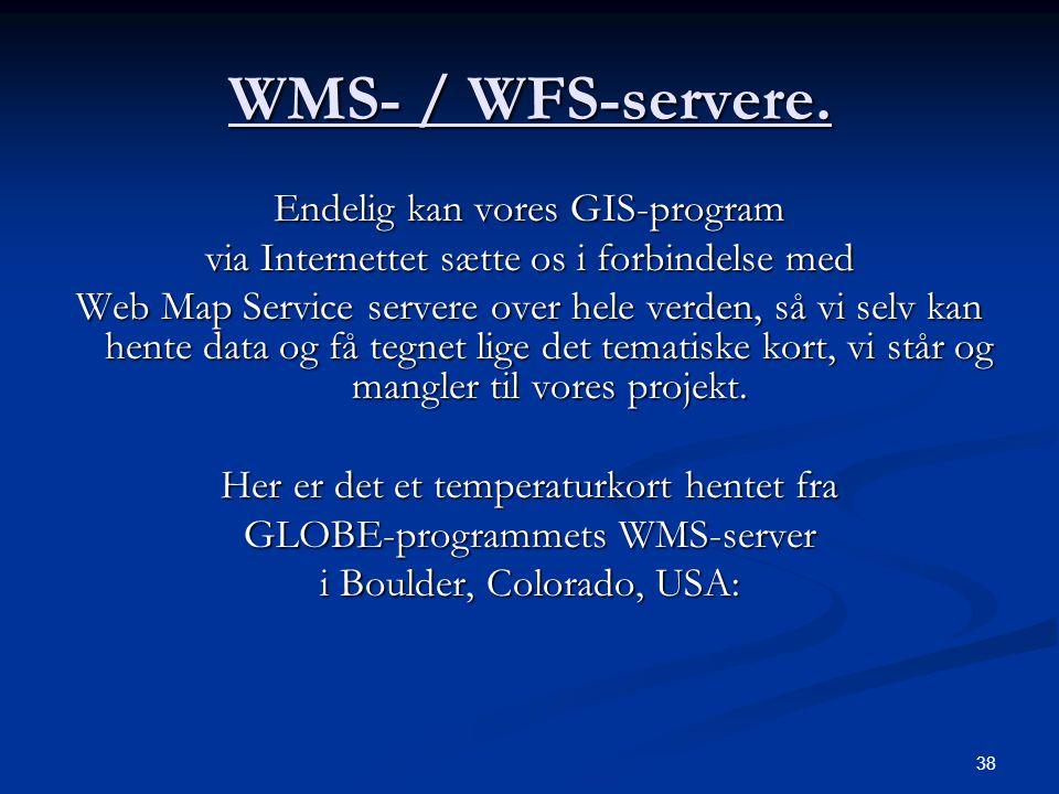 38 WMS- / WFS-servere.