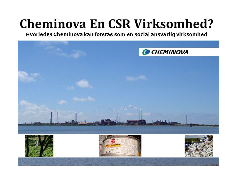 Cheminova En CSR Virksomhed Hvorledes Cheminova kan forstås som en social ansvarlig virksomhed