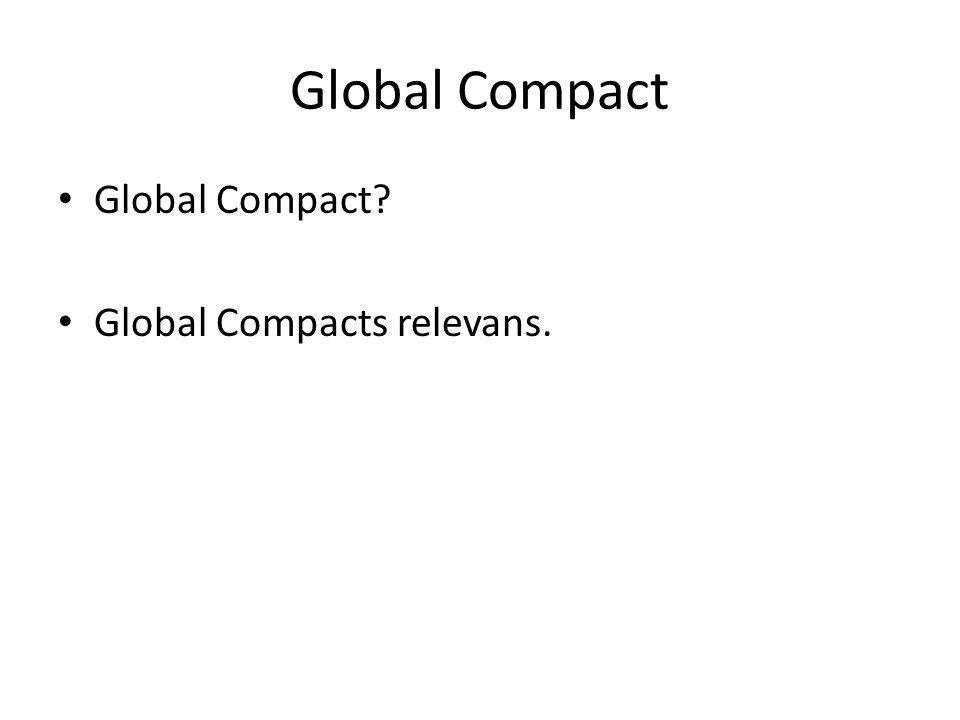 Global Compact Global Compact Global Compacts relevans.