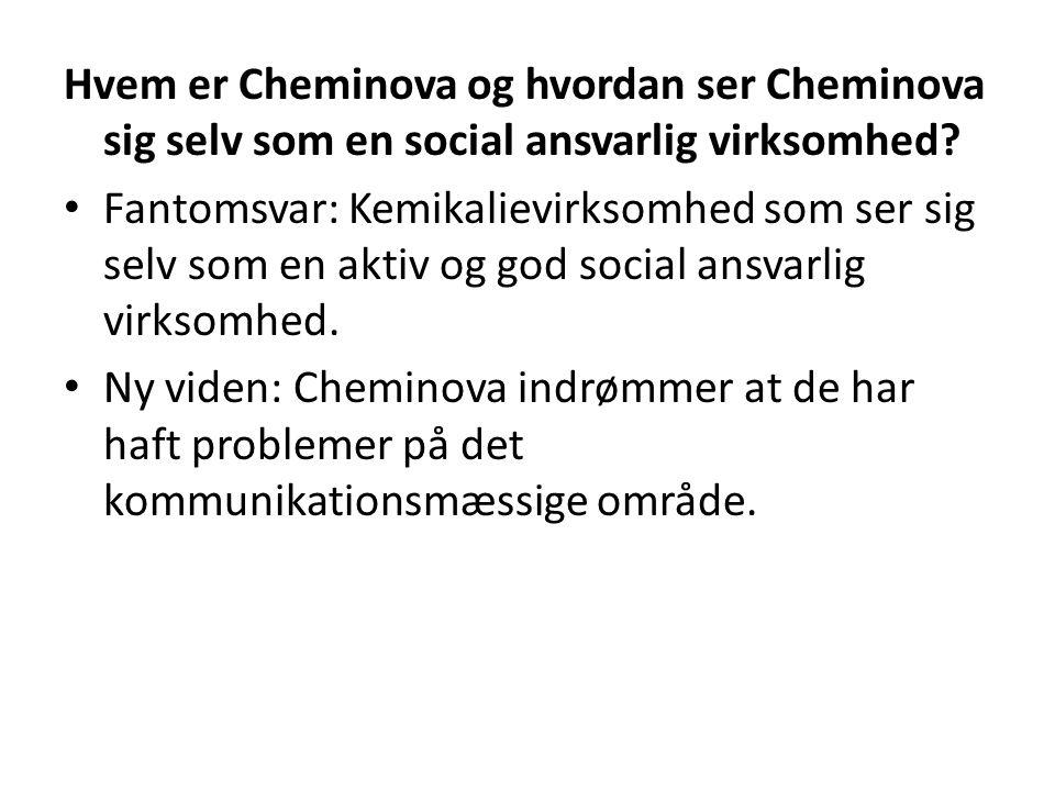 Hvem er Cheminova og hvordan ser Cheminova sig selv som en social ansvarlig virksomhed.