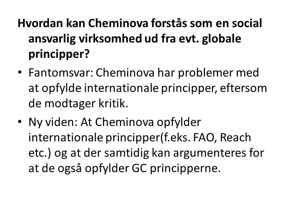 Hvordan kan Cheminova forstås som en social ansvarlig virksomhed ud fra evt.