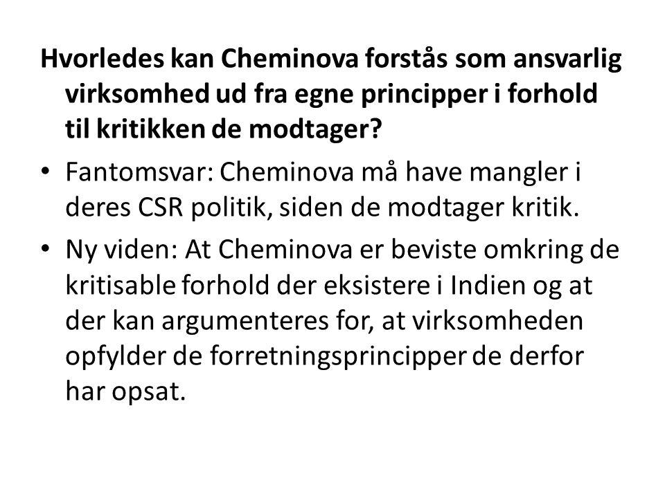Hvorledes kan Cheminova forstås som ansvarlig virksomhed ud fra egne principper i forhold til kritikken de modtager.