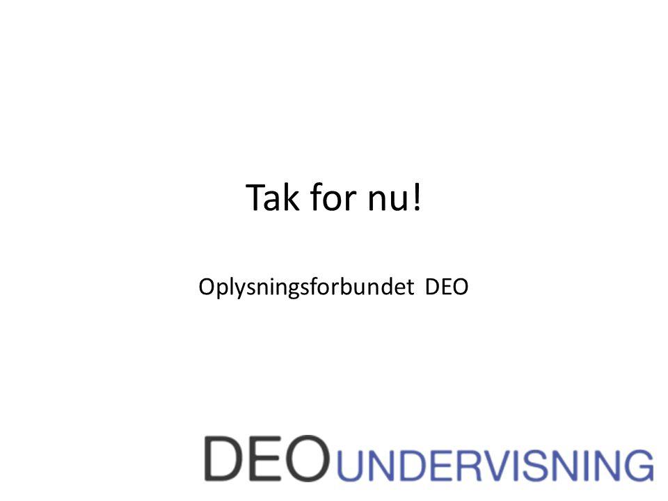 Tak for nu! Oplysningsforbundet DEO