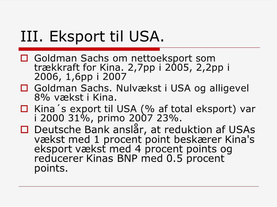 III. Eksport til USA.  Goldman Sachs om nettoeksport som trækkraft for Kina.