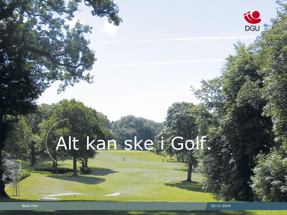 22-11-2014Niels Pein Alt kan ske i Golf.