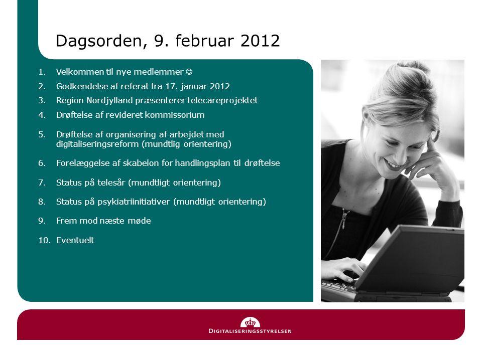 Dagsorden, 9. februar 2012 1.Velkommen til nye medlemmer 2.Godkendelse af referat fra 17.