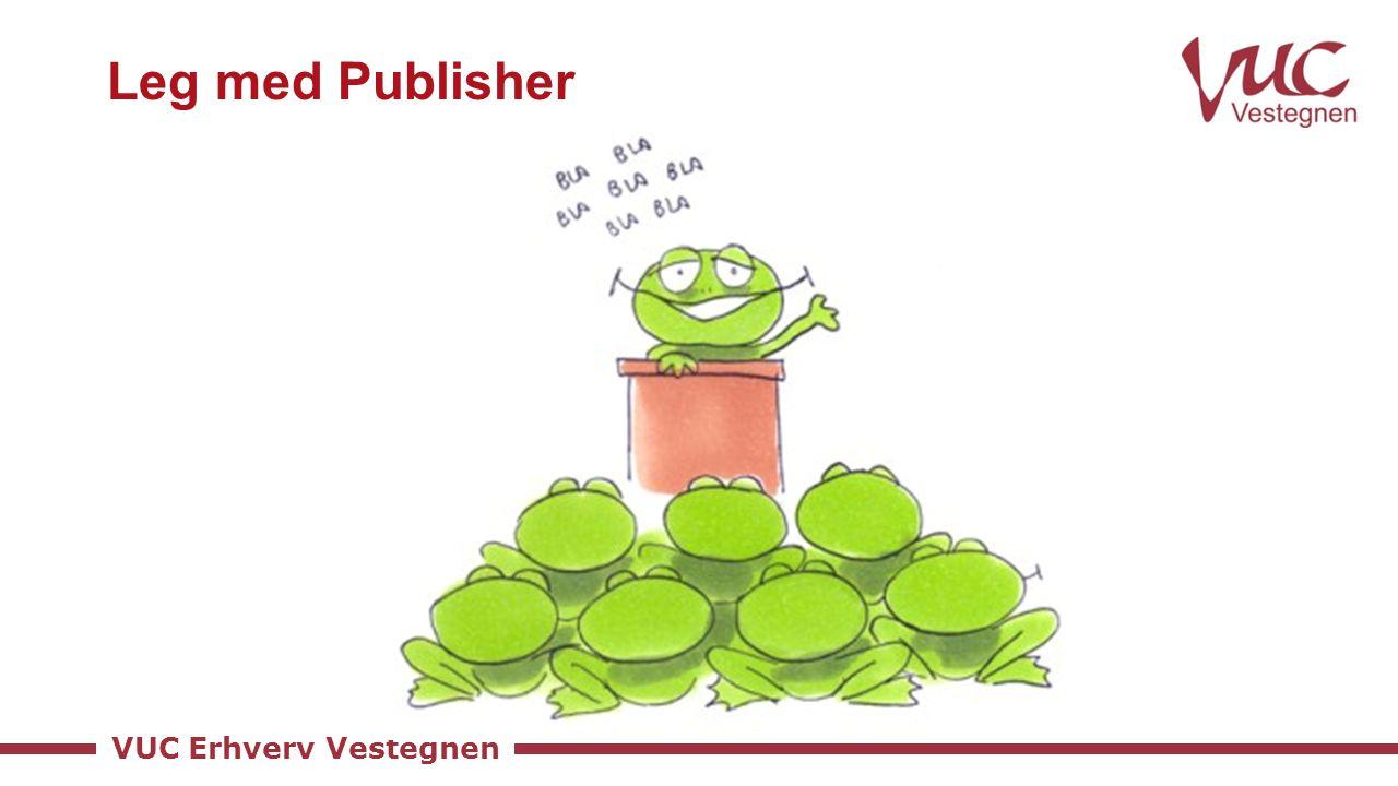 Leg med Publisher