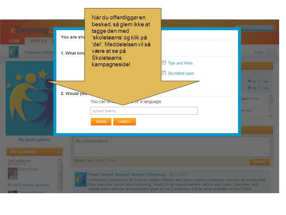 Når du offentliggør en besked, så glem ikke at tagge den med skoleteams og klik på 'del'.