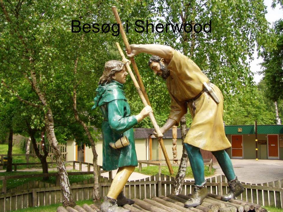 Besøg i Sherwood