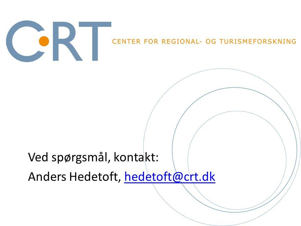 Ved spørgsmål, kontakt: Anders Hedetoft, hedetoft@crt.dkhedetoft@crt.dk