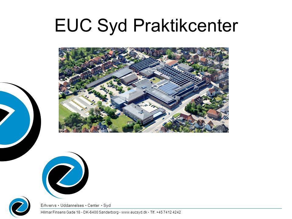Erhvervs  Uddannelses  Center  Syd Hilmar Finsens Gade 18  DK-6400 Sønderborg  www.eucsyd.dk  Tlf.