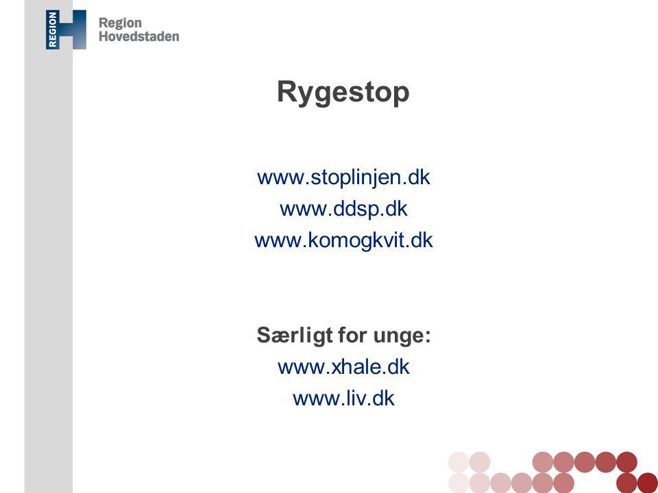 Rygestop www.stoplinjen.dk www.ddsp.dk www.komogkvit.dk Særligt for unge: www.xhale.dk www.liv.dk