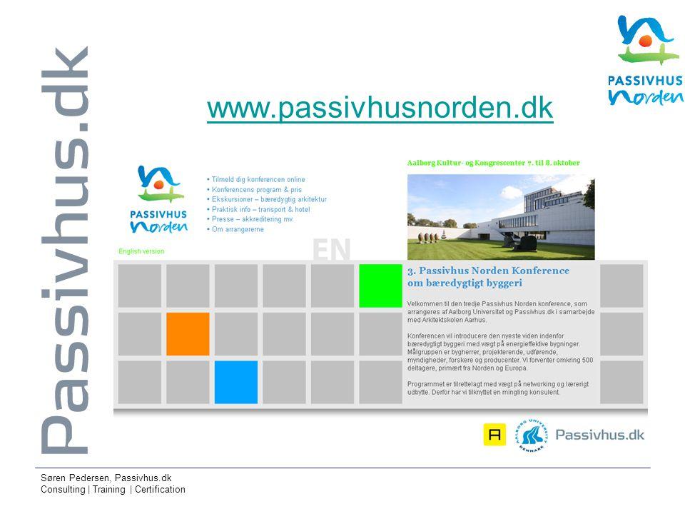 Søren Pedersen, Passivhus.dk Consulting | Training | Certification www.passivhusnorden.dk