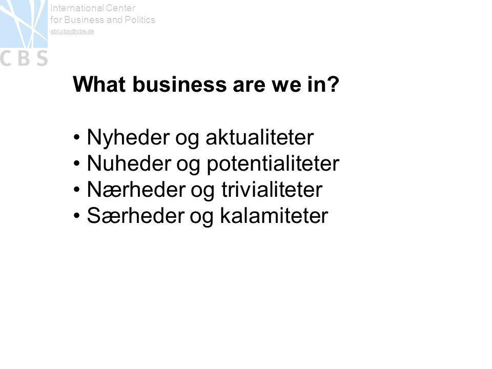 International Center for Business and Politics abl.cbp@cbs.dk What business are we in.