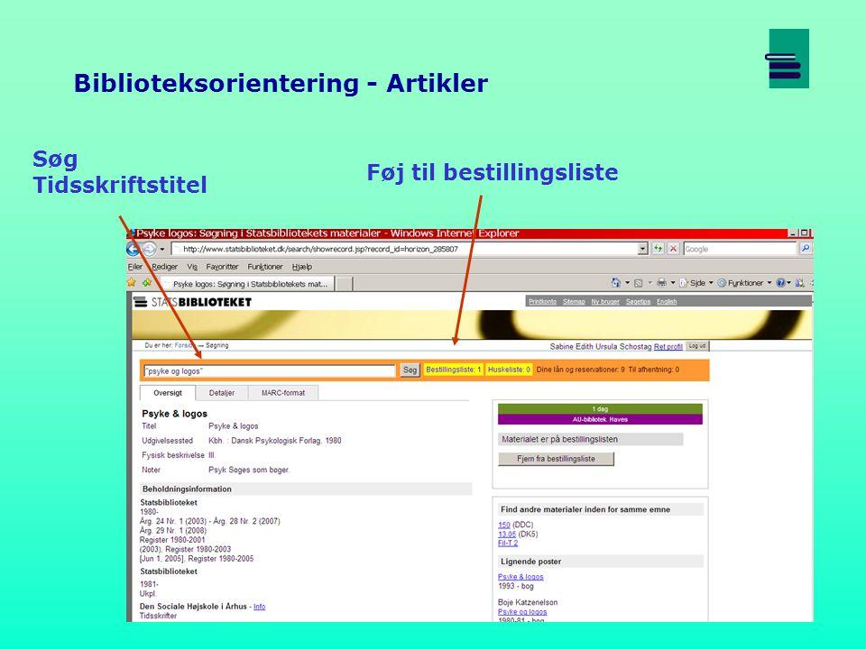 Søg Tidsskriftstitel Biblioteksorientering - Artikler Føj til bestillingsliste