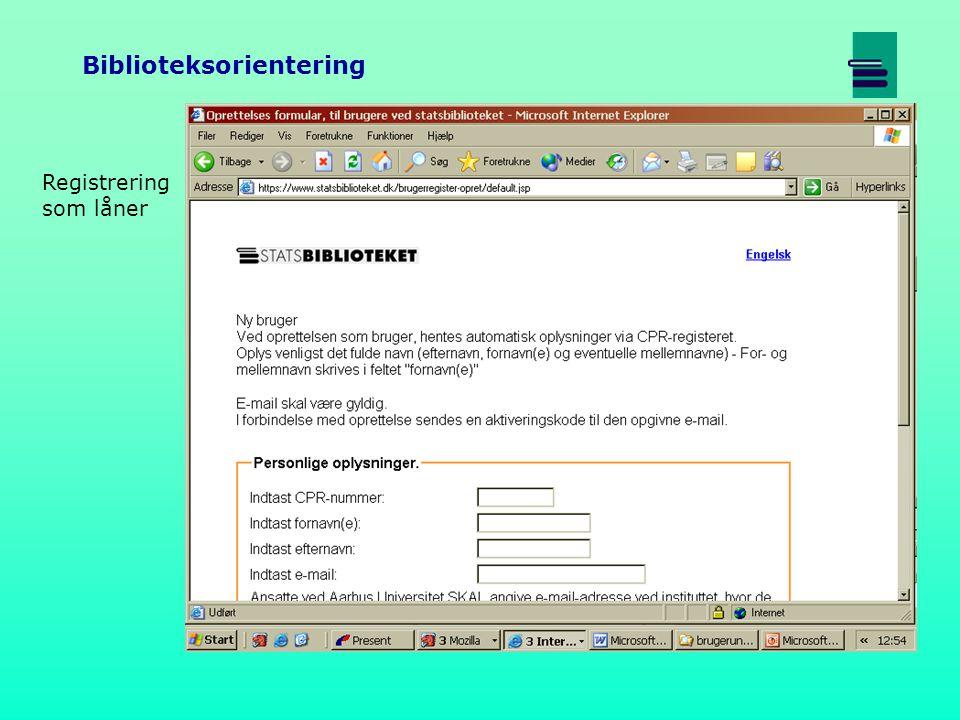 Biblioteksorientering Registrering som låner
