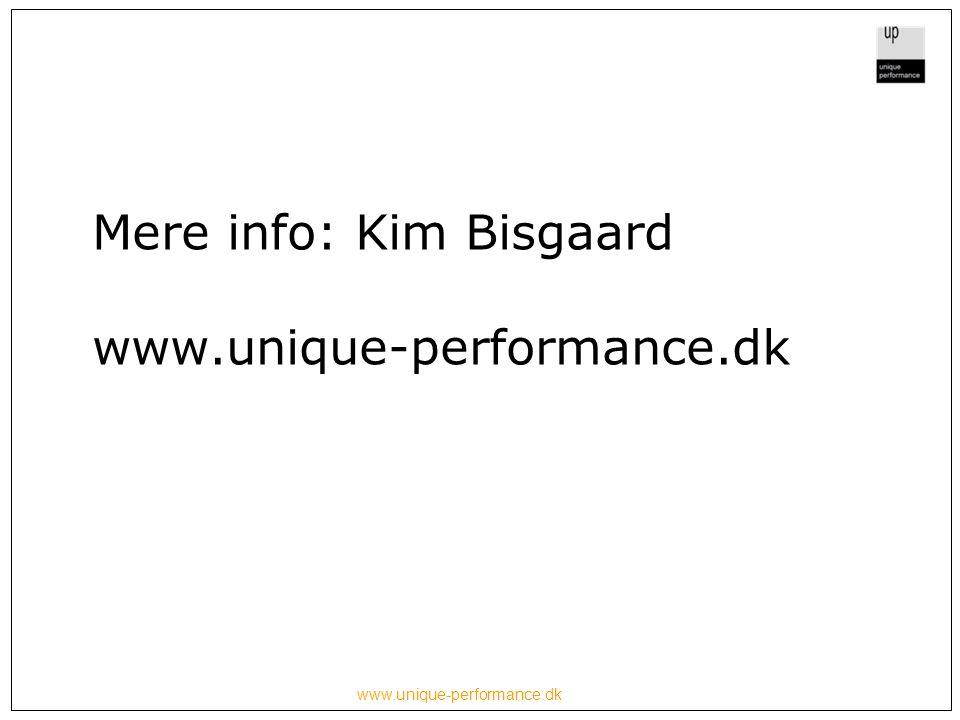 www.unique-performance.dk Mere info: Kim Bisgaard www.unique-performance.dk