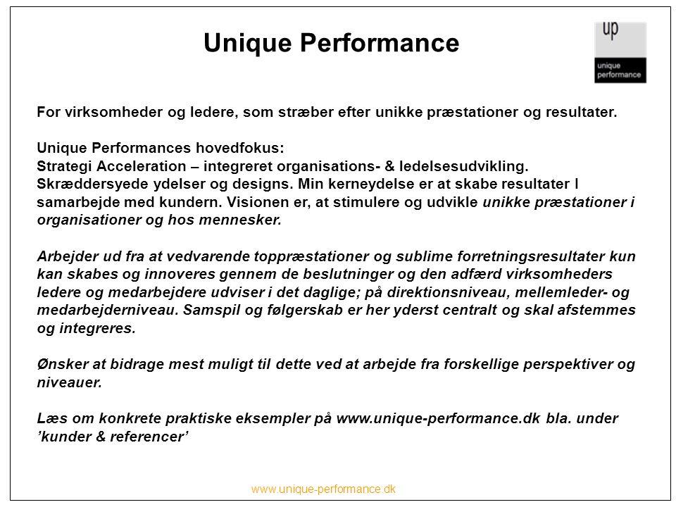 Unique Performance For virksomheder og ledere, som stræber efter unikke præstationer og resultater.