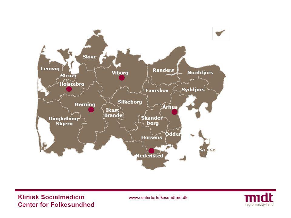 Klinisk Socialmedicin Center for Folkesundhed www.centerforfolkesundhed.dk