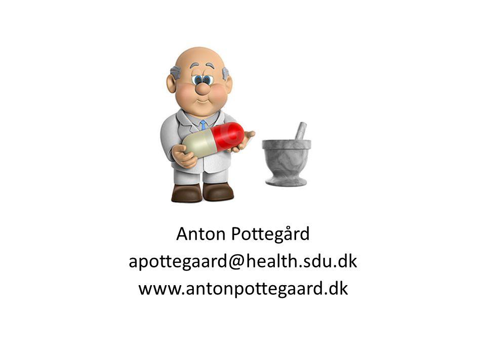 Anton Pottegård apottegaard@health.sdu.dk www.antonpottegaard.dk