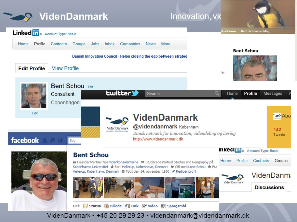 VidenDanmark Innovation, videndeling og læring VidenDanmark +45 20 29 29 23 videndanmark@videndanmark.dk