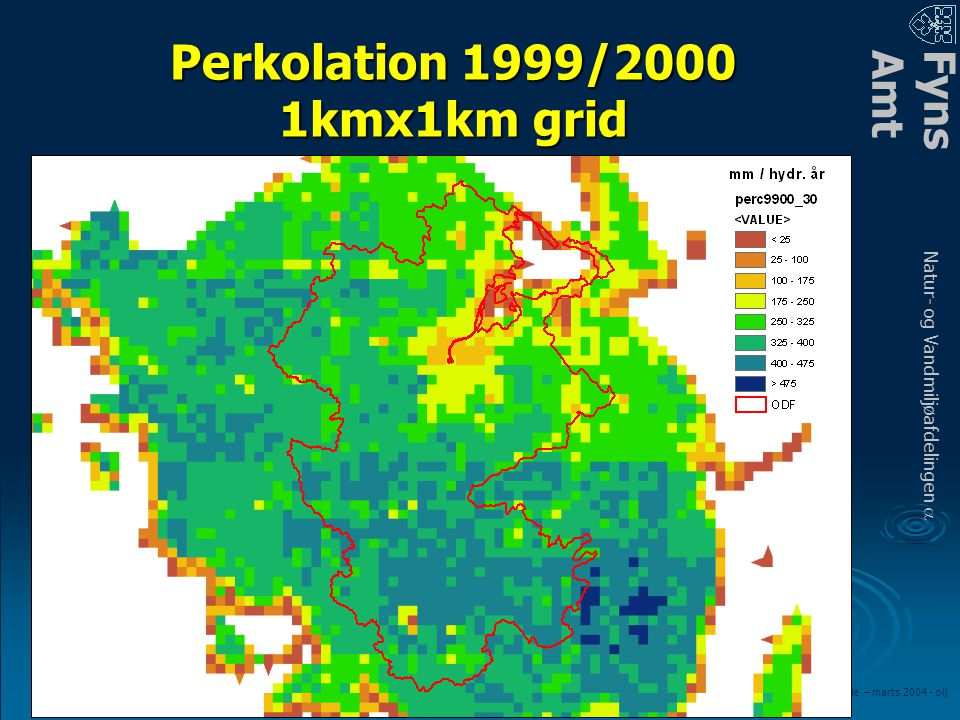 FynsAmt Natur- og Vandmiljøafdelingen a LOOP fagmøde – marts 2004 - olj Perkolation 1999/2000 1kmx1km grid