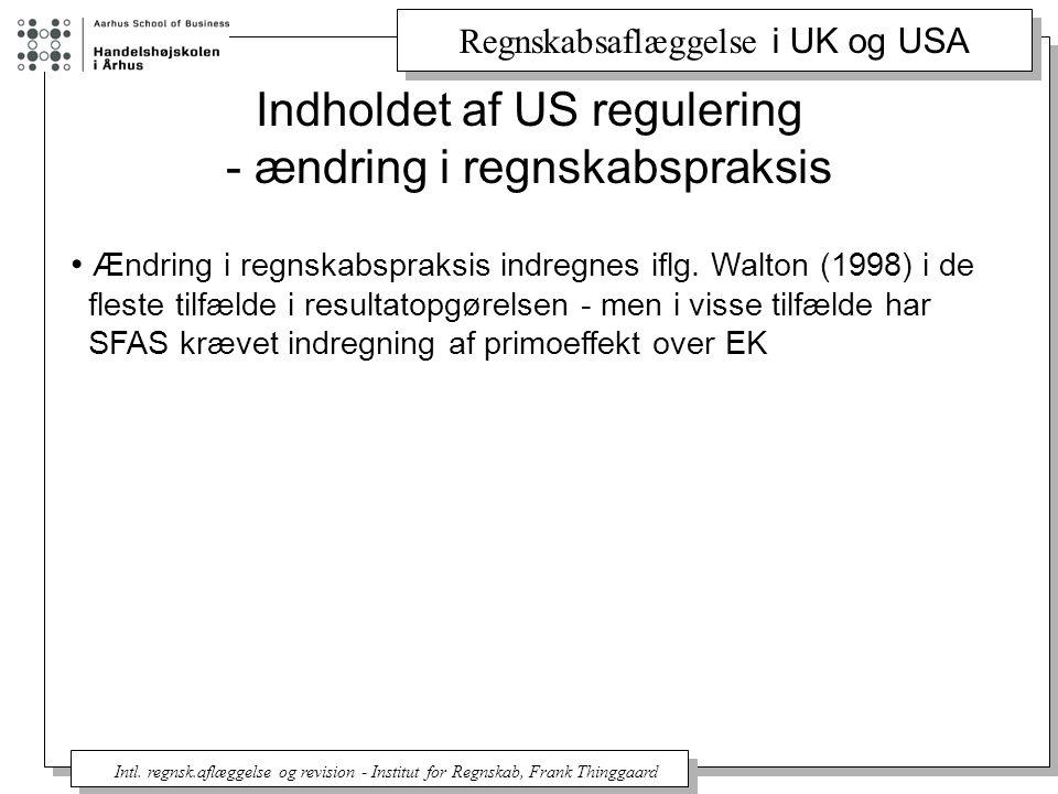Regnskabsaflæggelse i UK og USA Intl.