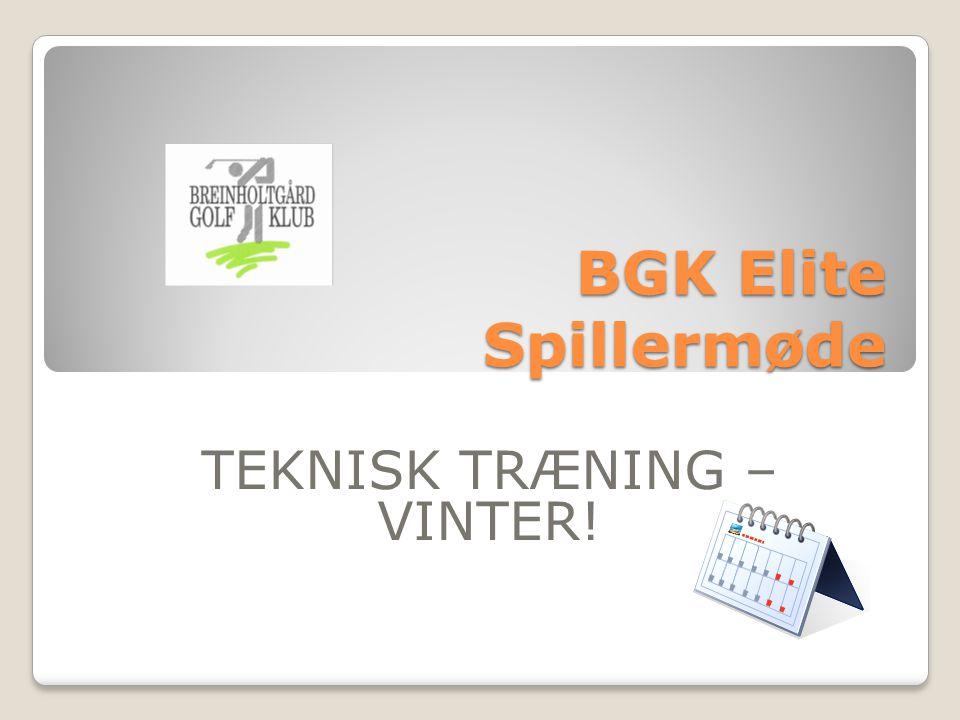 BGK Elite Spillermøde TEKNISK TRÆNING – VINTER!