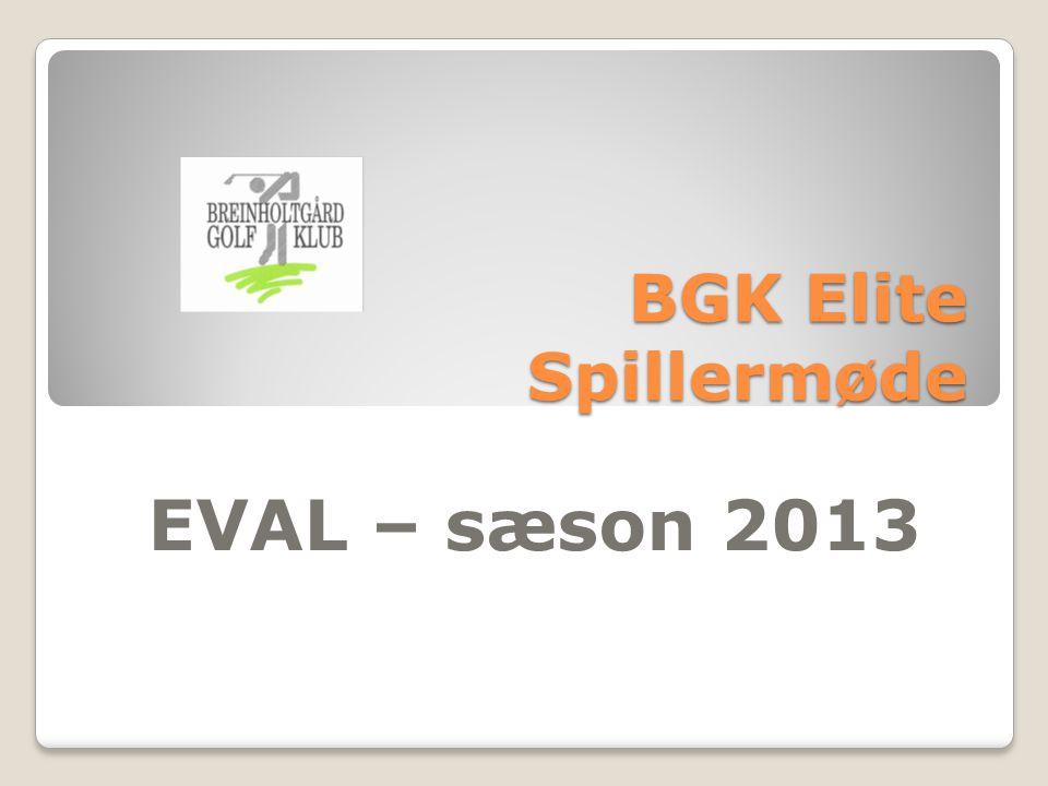 BGK Elite Spillermøde EVAL – sæson 2013