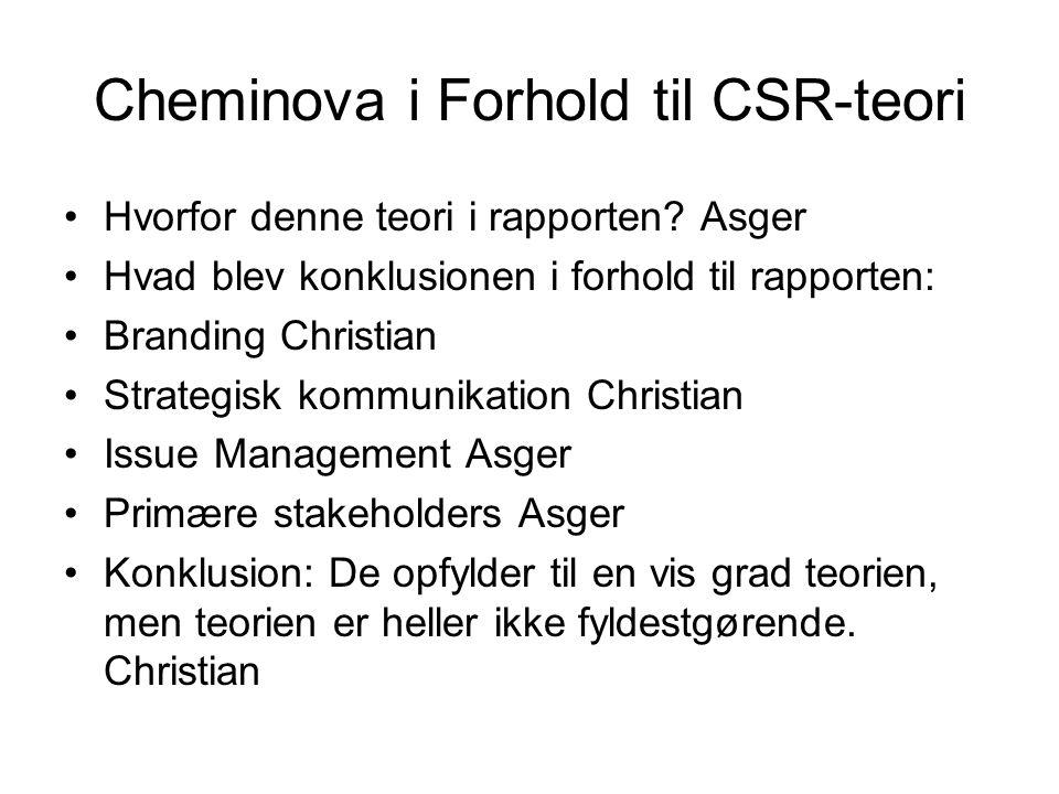 Cheminova i Forhold til CSR-teori Hvorfor denne teori i rapporten.