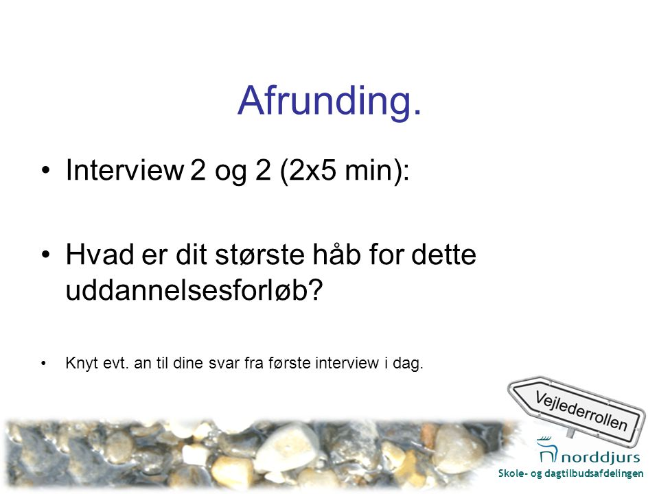 Skole- og dagtilbudsafdelingen Afrunding.