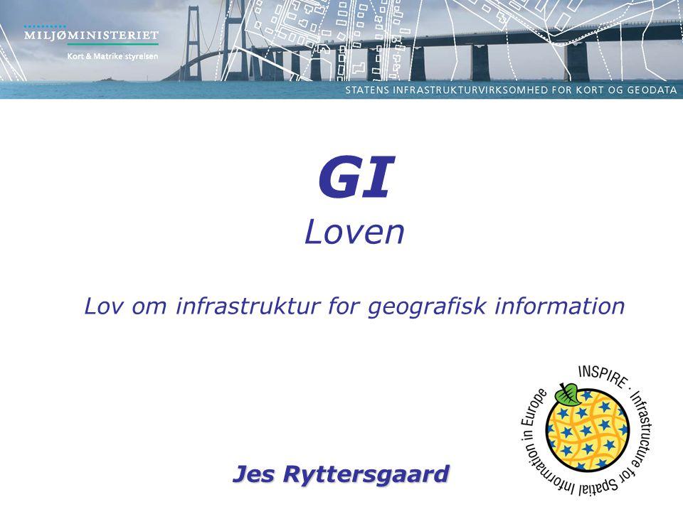 Jes Ryttersgaard GI Loven Lov om infrastruktur for geografisk information