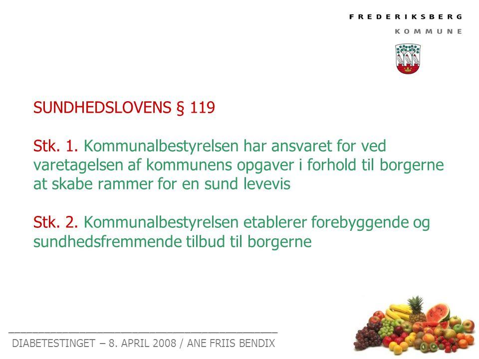 SUNDHEDSLOVENS § 119 Stk.1.