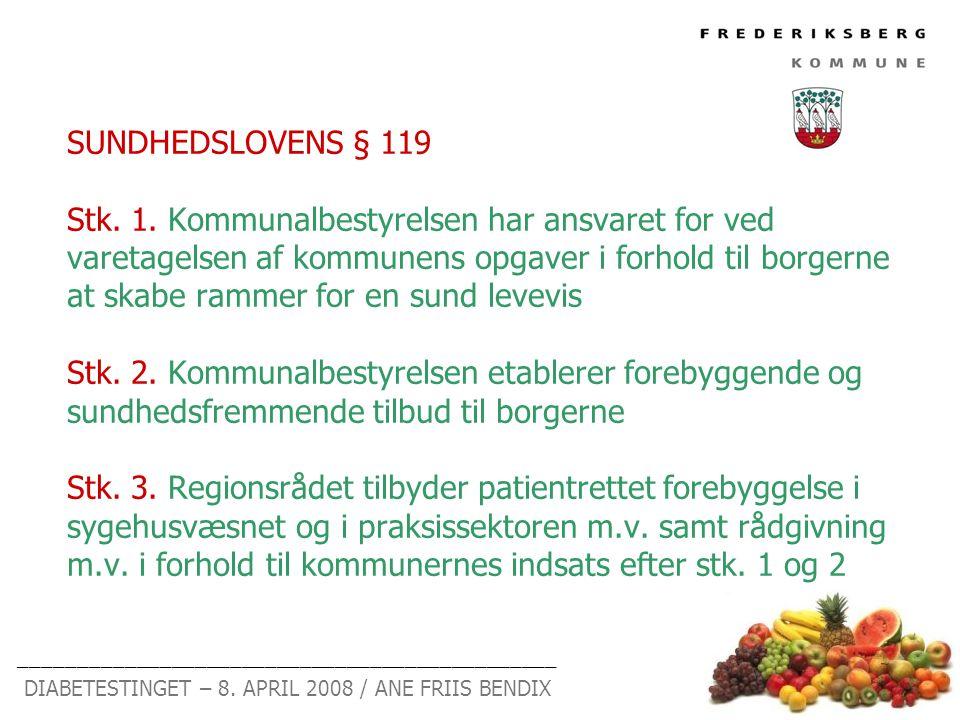 SUNDHEDSLOVENS § 119 Stk. 1.