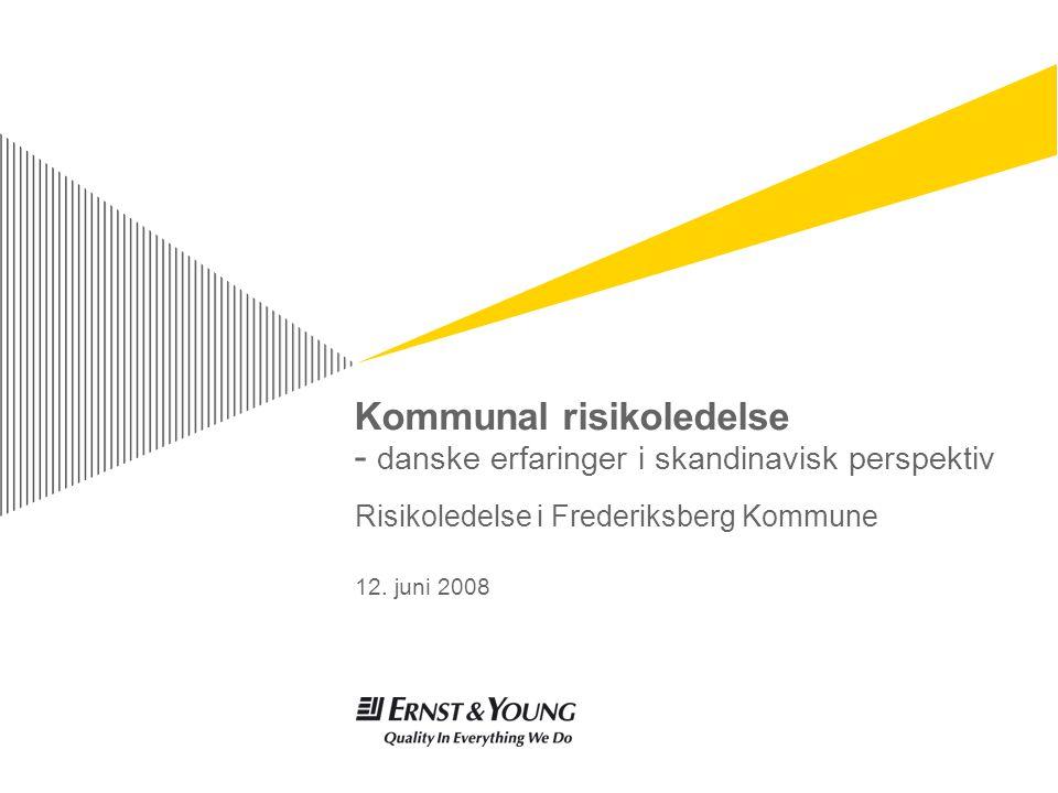 Kommunal risikoledelseSide 2 ► Koblingen til de overordnede mål ► En fælles referenceramme på tværs af forvaltningerne Vurdering af Frederiksbergs Kommune risikoprofil