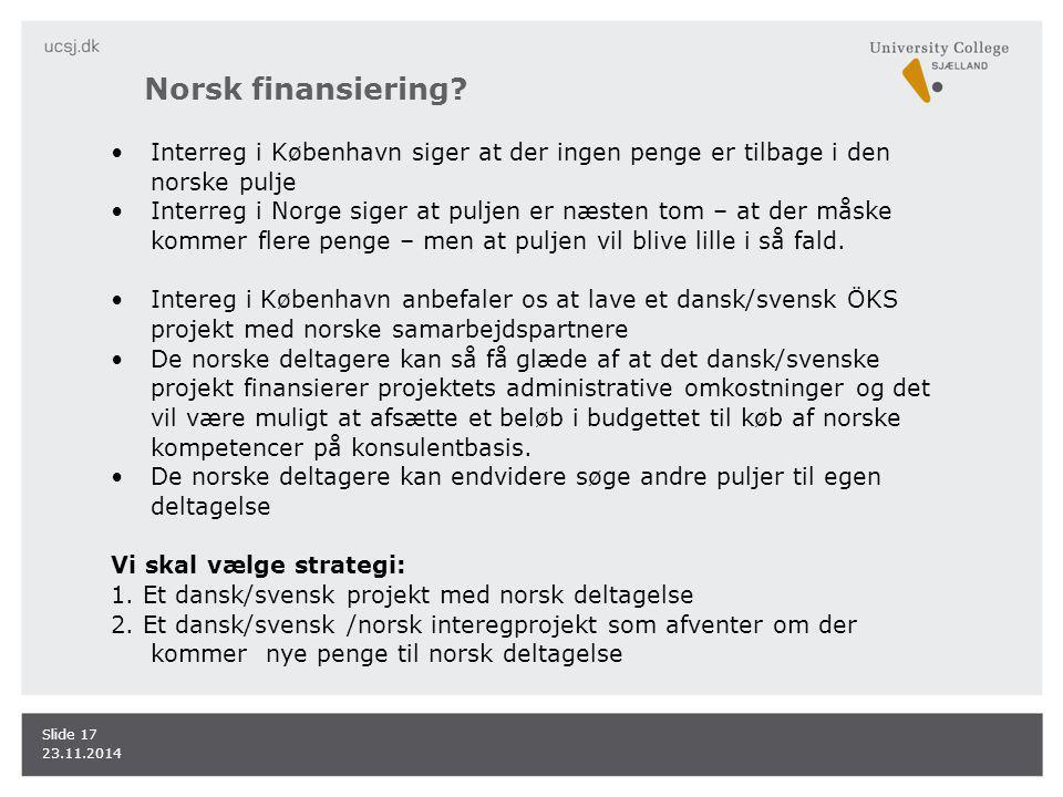 Norsk finansiering.
