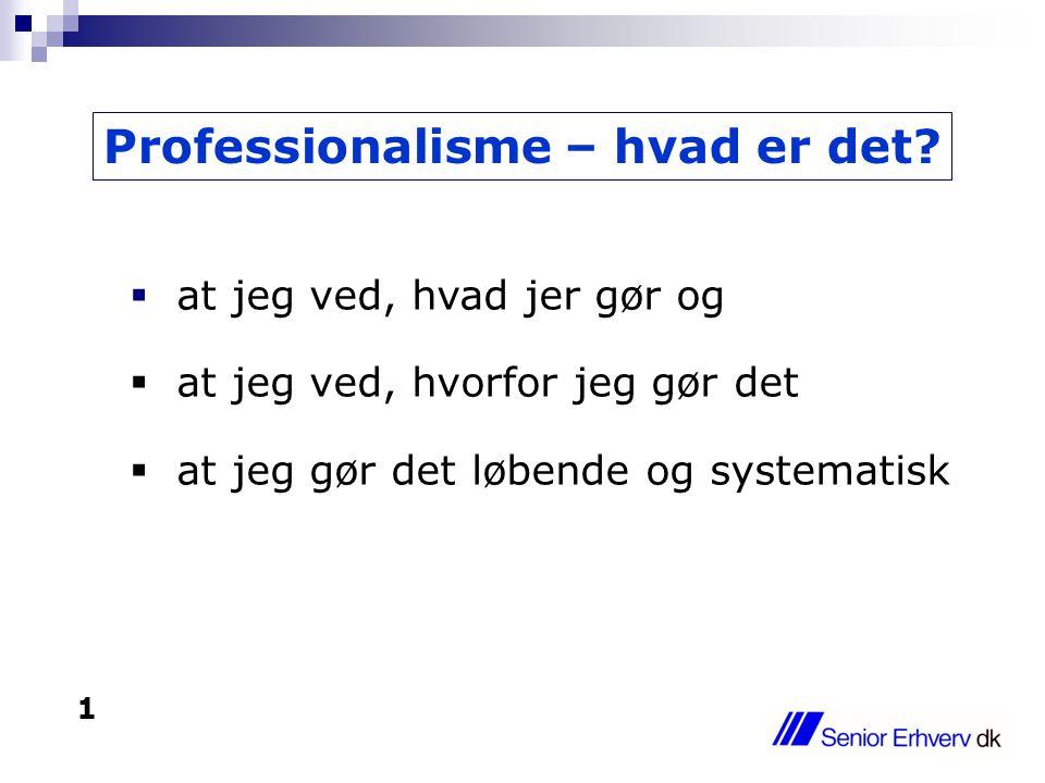 Professionalisme – hvad er det.