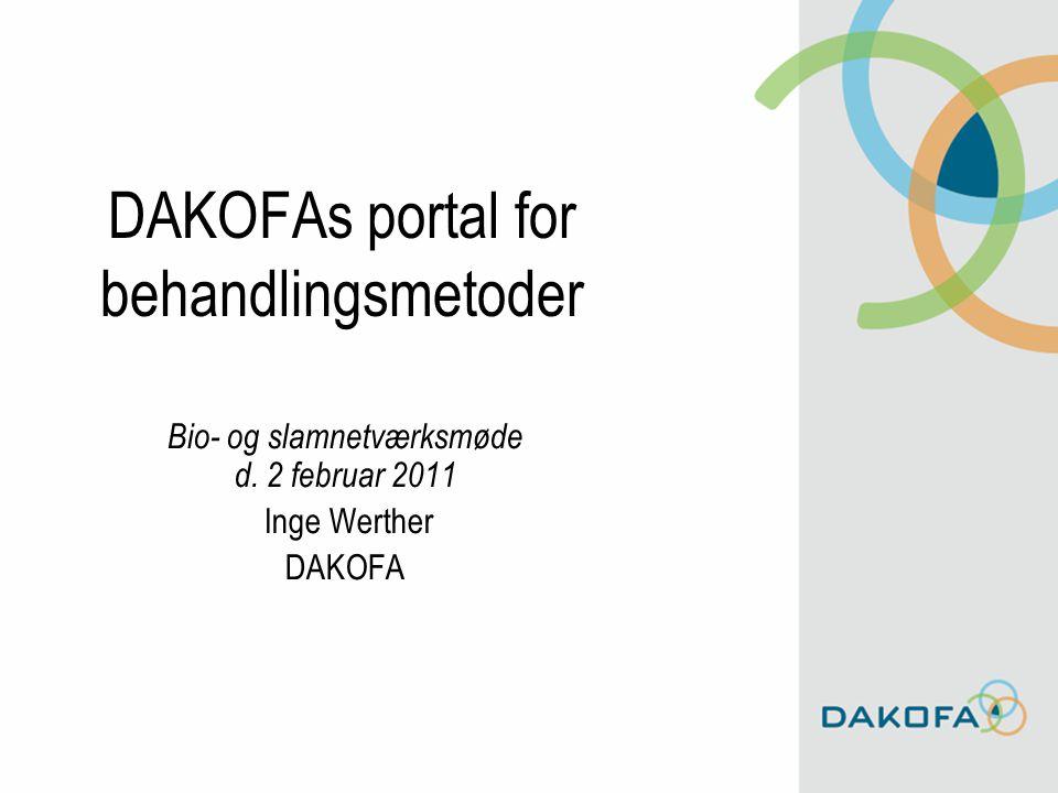 DAKOFAs portal for behandlingsmetoder Bio- og slamnetværksmøde d.