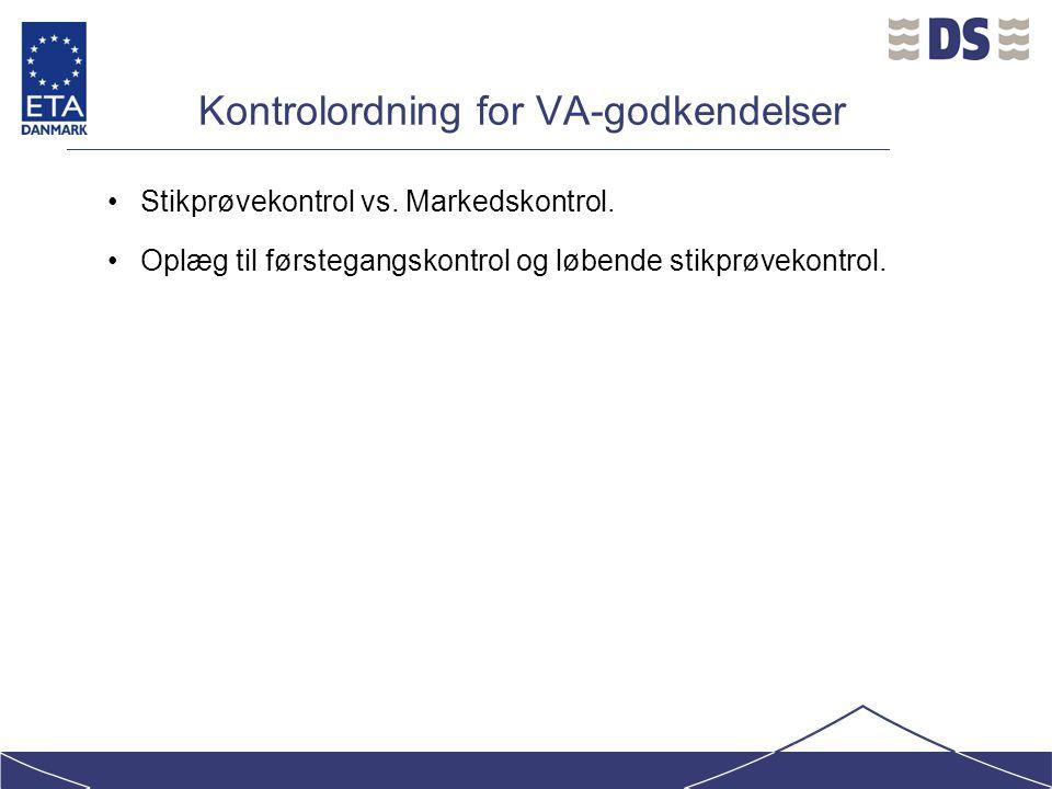 Kontrolordning for VA-godkendelser Stikprøvekontrol vs.