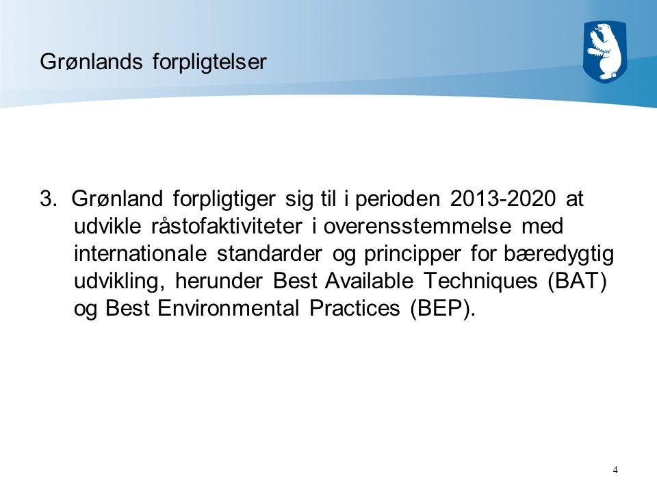 4 Grønlands forpligtelser 3.