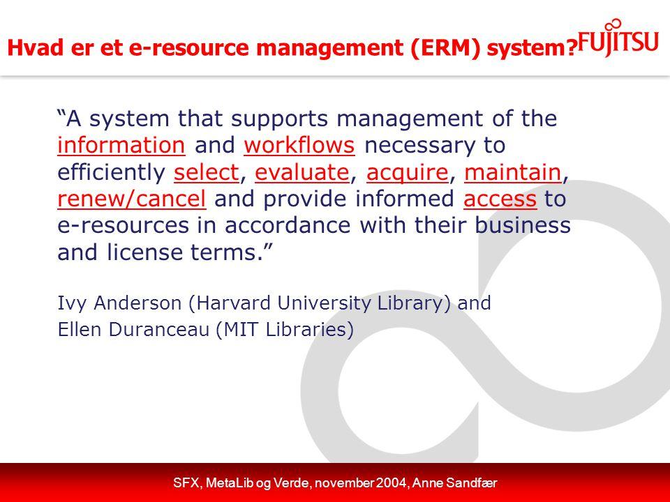 Hvad er et e-resource management (ERM) system.
