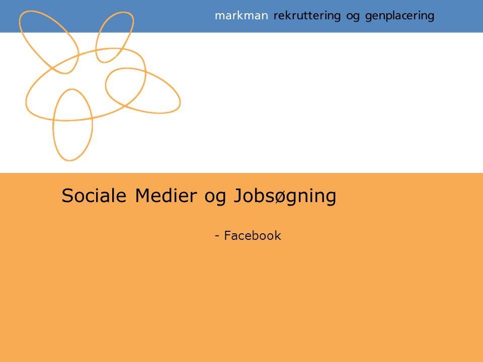 Sociale Medier og Jobsøgning - Facebook