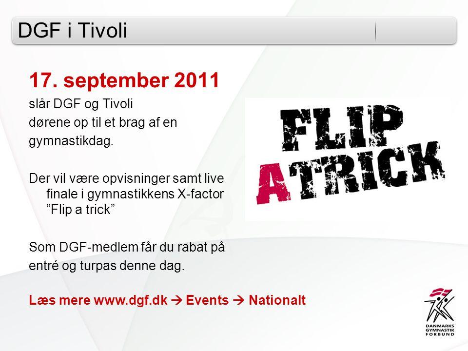 DGF i Tivoli 17. september 2011 slår DGF og Tivoli dørene op til et brag af en gymnastikdag.