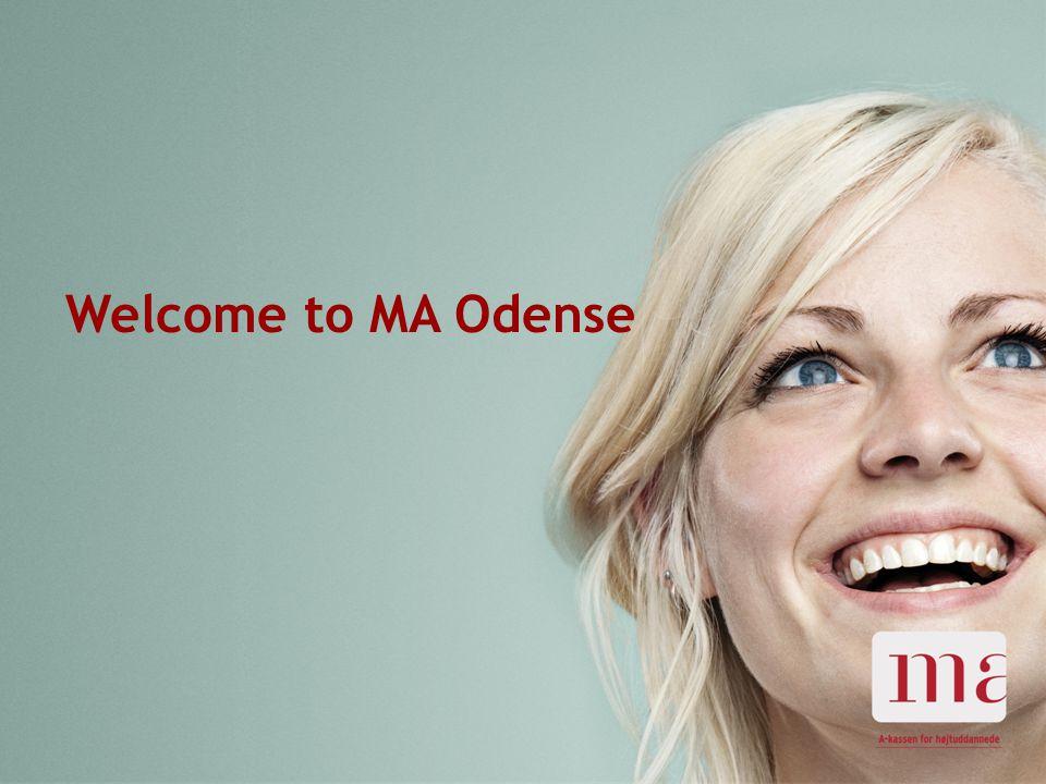 23-11-2014Magistrenes Arbejdsløshedskasse side 1 Welcome to MA Odense