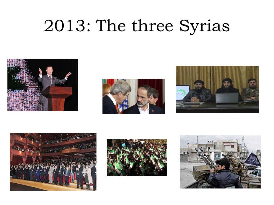2013: The three Syrias